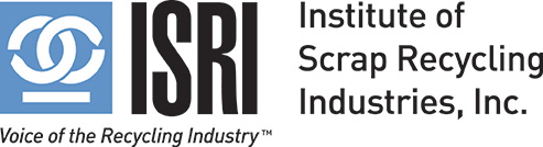 ISRI - Institute of Scrap Recycling  Industries, Inc.